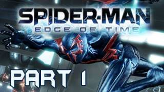 Spider-Man Edge of Time Walkthrough Part 1 Death of Peter Parker Let