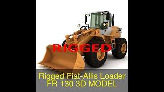 3D Model of Rigged Fiat-Allis Loader FR 130 Review