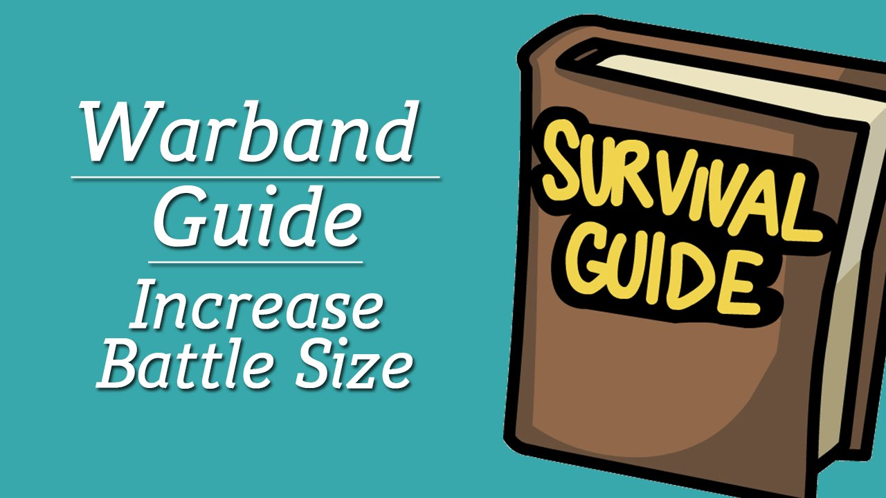 Guide How To Increase Battle Size In Mount Blade Warband Youtube