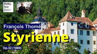 François Thomé: Styrienne, Op.32