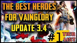 META HEROES FOR VAINGLORY UPDATE 3.4 | Best Vainglory heroes in every role! [VGPRO.GG]
