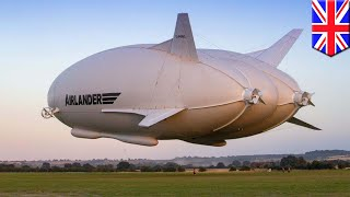 Airlander 10: World's largest aircraft to offer luxury tourist trips to exotic places - TomoNews