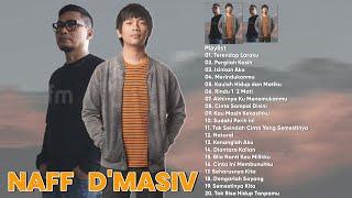 NAFF & D'MASIF FULL ALBUM LAGU TAHUN 2000AN TERPOPULER
