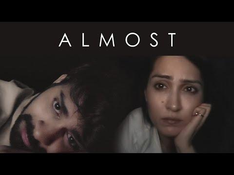 Almost | A Short Film On A Breakup | Ankush Bahuguna & Shibani Bedi
