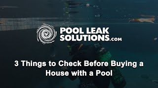 3 Things to check when buying a home with a pool