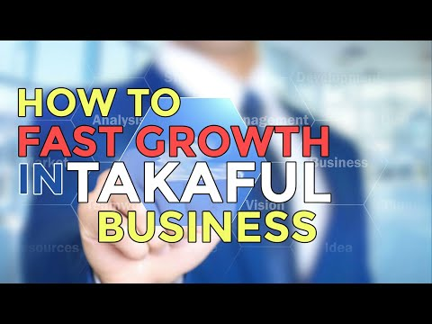 How to Fast Growth in Takaful industry