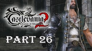 Castlevania Lords of Shadow 2 Gameplay Walkthrough Part 26 -  Hooded Man