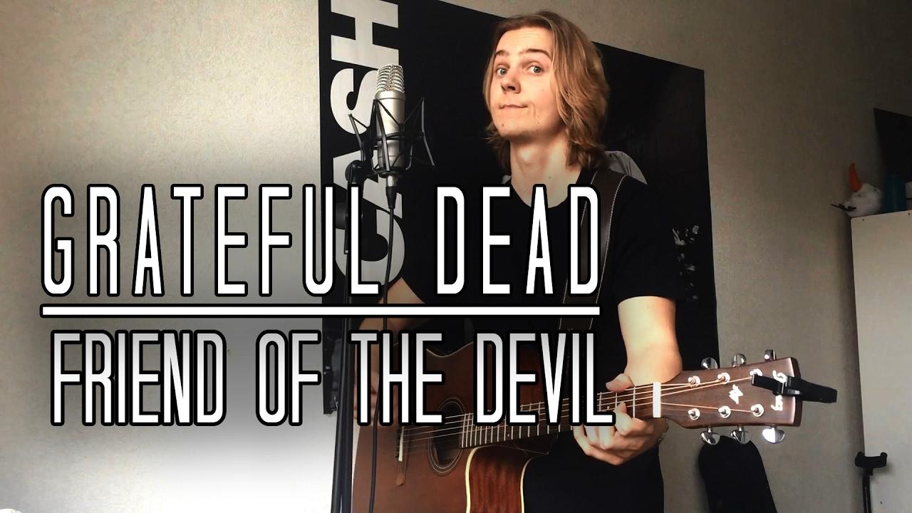 Download Grateful Dead - Friend Of The Devil Cover [Meverick ]