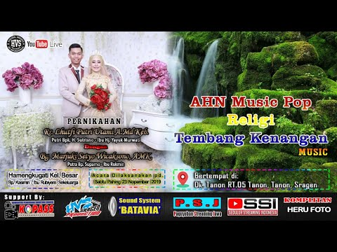 Live Streaming AHN Music Pop & Religi  | BATAVIA AUDIO | HVS SRAGEN CREW 3