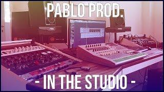 New Studio - Pablo Prod. in the Studio 2015