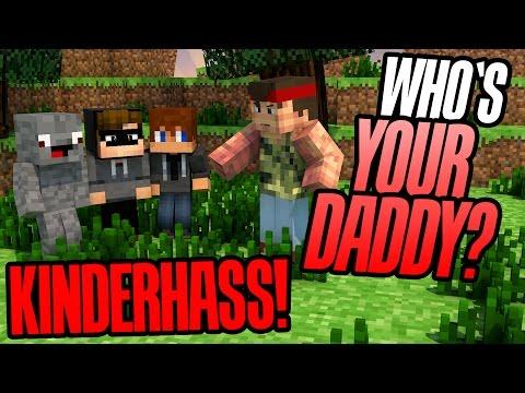 ICH HASSE MEINE KINDER   MINECRAFT WHOS YOUR DADDY