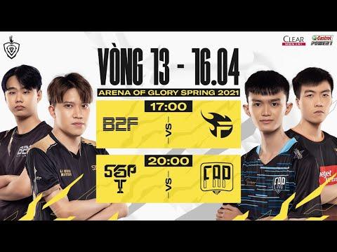 B2F vs FL  |  SGP vs FAP - Vòng 13 ngày 2 | ĐTDV mùa Xuân 2021