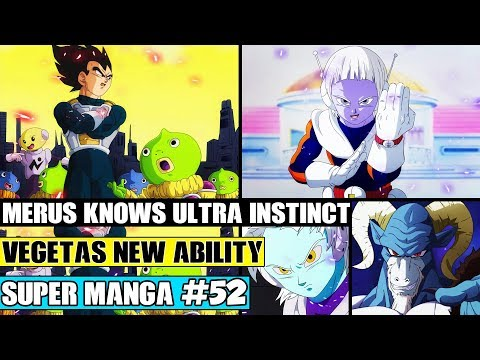MERUS KNOWS ULTRA INSTINCT! Vegetas New Ability Revealed! Dragon Ball Super Manga Chapter 52 Review
