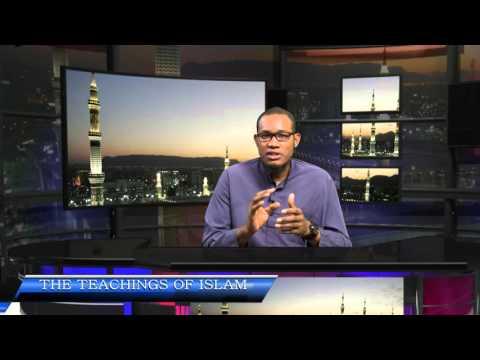 THE TEACHINGS OF ISLAM   9TH OCTOBER 2015