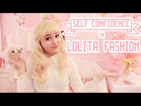 Self Confidence in Lolita Fashion