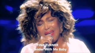 tina turner be tender with me baby live in holland 2009 hd