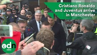 Cristiano Ronaldo and Juventus arrive in Manchester