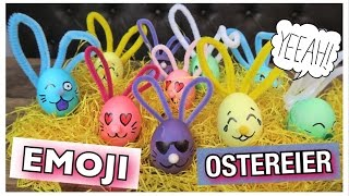 OSTER DIY EMOJI Hasen Ostereier färben | coole Mädchen