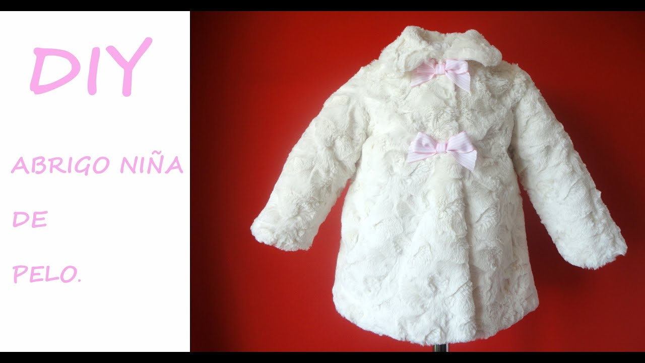 Como hacer un Abrigo de niña. Diy Girl coat with - YouTube