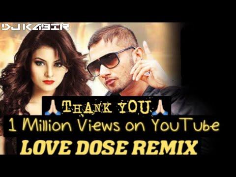 LOVE DOSE YO YO HONEY SINGH  REMIX BY DJ KABIR