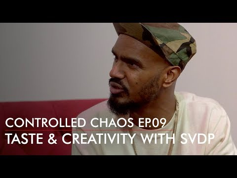 Taste & Creativity with Shan Vincent De Paul - Controlled Chaos EP.09