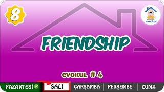 Friendship  8.Sınıf uzaktanegitim evokul Kampı
