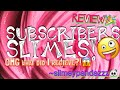 Reviewing My Subscribers Slimes & Packages!!! ~slimeypandazzz