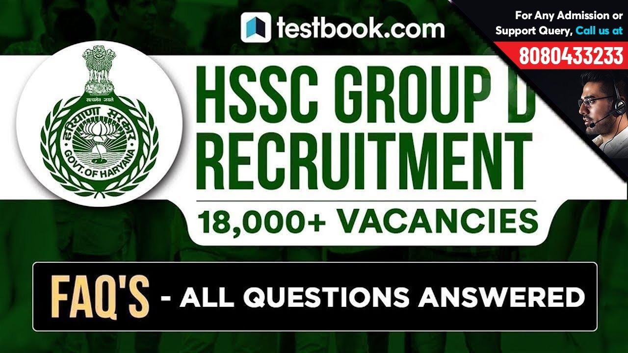 HSSC Group D Recruitment 2018 | Frequently Asked Questions on HSSC  Eligibility, Exam Pattern & More!