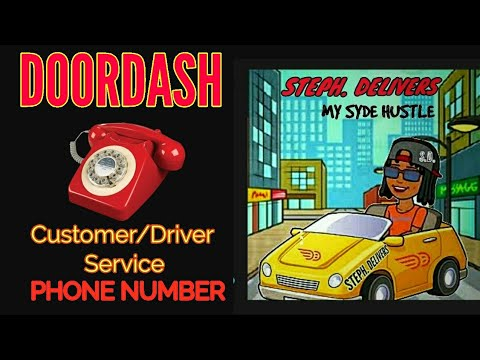 DOORDASH CUSTOMER SERVICE PHONE NUMBER-FOR DRIVERS AND CUSTOMERS