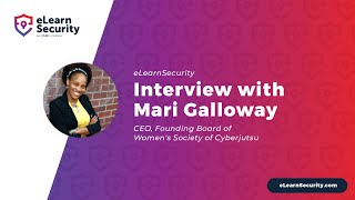 eLearnSecurity Interview with Mari Galloway