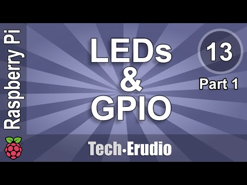 Raspberry Pi - Tutorial 13 - Part 1 - Working with LEDs and