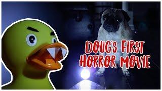 Doug's First Horror Movie