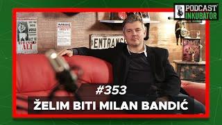 Podcast Inkubator #353 - Ratko i Želim Biti Milan Bandić