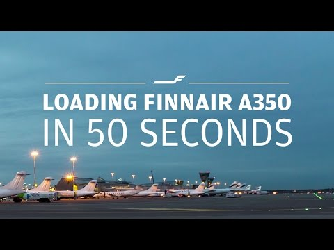 Loading Finnair A350 in 50 seconds  re-upload with new music