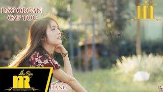 Học đàn organ - CHUYỆN TÌNH KHÔNG DĨ VÃNG - Quang Lê - Organ Nhạc Rừng - ★0909422006★