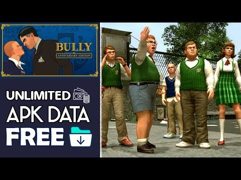 Download Bully Anniversary Edition Apk Mod OBB For Android 2018