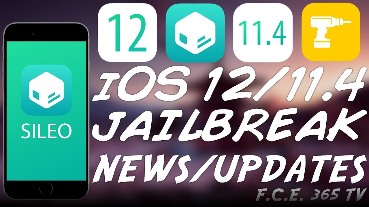 iOS 12 / 11 4 1 /11 4 JAILBREAK UPDATE: SILEO, Ventana, Rollectra, MORE
