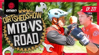 Mountain Biking Vs Road Cycling - How To Get Into Riding | Dirt Shed Show Ep. 277