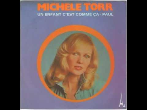 MICHELE TORR....un enfant c'est comme ca. ( 1973 )