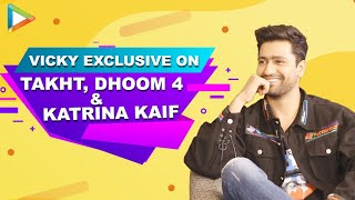 Download Vicky Kaushal in DHOOM 4 with Akshay? Is he DATING Katrina? He OPENS UP   Bhoot   Takht Mp3 and Videos