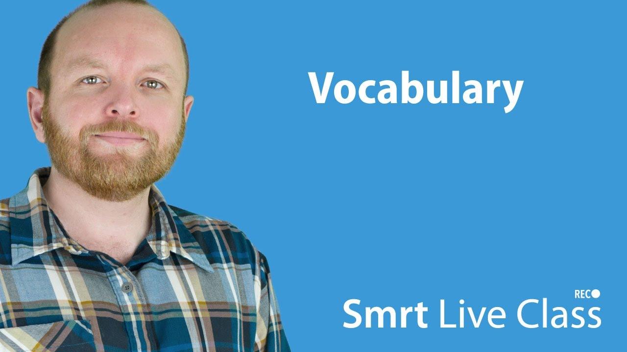 Vocabulary - Intermediate English with Mark #28