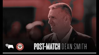Dean Smith on Derby County defeat