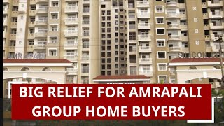 SC rap for Amrapali Group, big relief for 45,000 home buyers