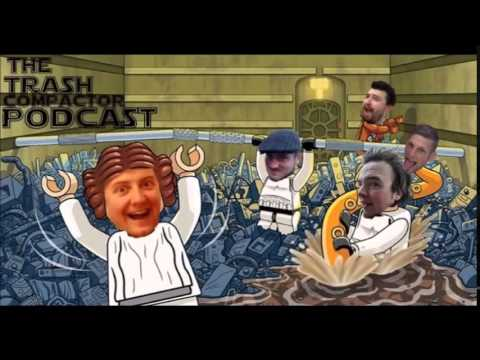 The Trash Compactor Podcast - Episode 1: Trailer Trash