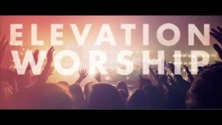 Elevation Worship - Grace Like a Wave