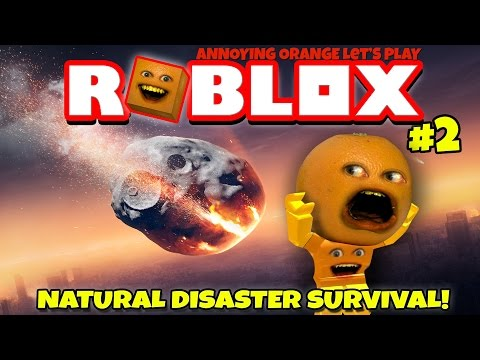 Annoying Orange Plays Roblox Natural Disaster Survival 2 Youtube