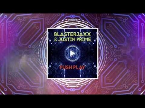 Blasterjaxx & Justin Prime - Push Play (Radio Edit) [Free Download]
