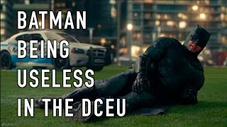 batman being useless in the DCEU