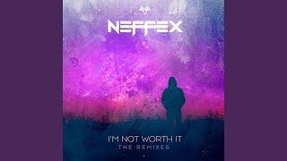 I&#39m Not Worth It (Deepend Remix)