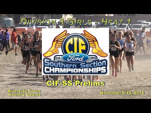 2018 XC - CIF-ss Prelims - 07 (Div 3 Girls, Heat 1 of 2)